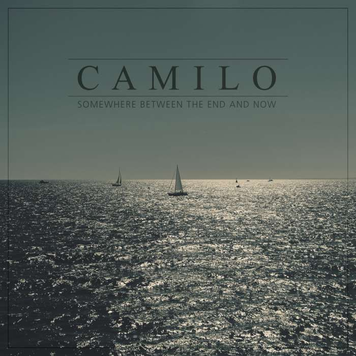Somewhere Between The End And Now EP - CAMILO
