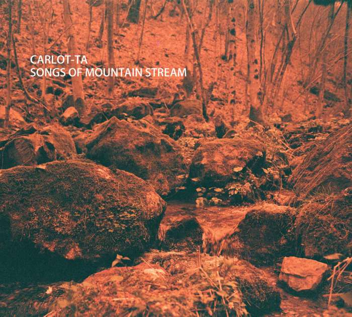 Songs of Mountain Stream [CD] - CARLOT-TA