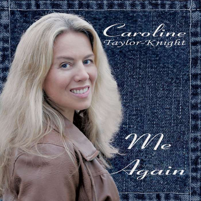 Me Again - Album Digital Download - Caroline Taylor-Knight