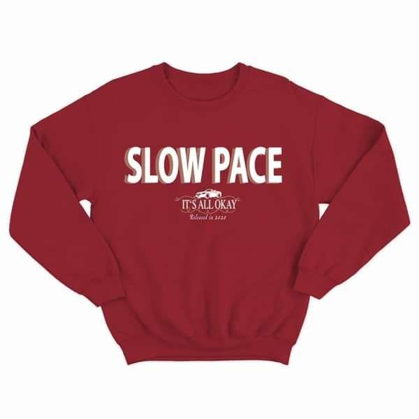 slow pace sweatshirt - Casey Lowry
