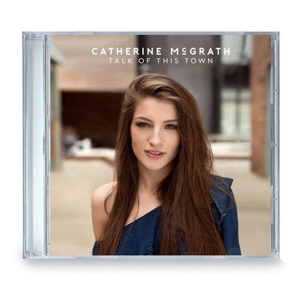 Talk Of This Town CD - Catherine McGrath