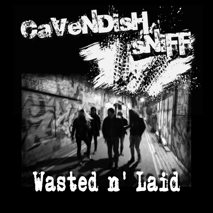 Wasted n' Laid - Cavendish Sniff
