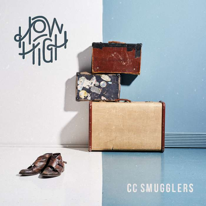 How High (Digital Download) - CC Smugglers