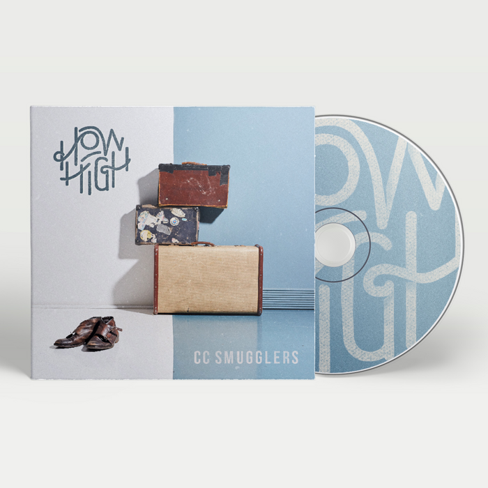 How High (Signed CD) - CC Smugglers