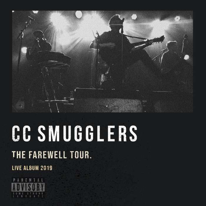 The Farewell Tour (Live Album 2019) [Digital Download] - CC Smugglers