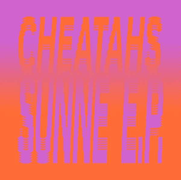 Sunne EP Download (MP3) - Cheatahs