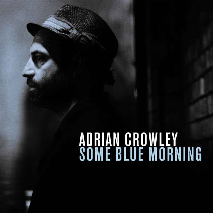 Adrian Crowley - Some Blue Morning - CD Album (2014) - Adrian Crowley