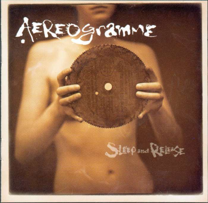 Aereogramme - Sleep & Release - CD Album (2003) - Aereogramme