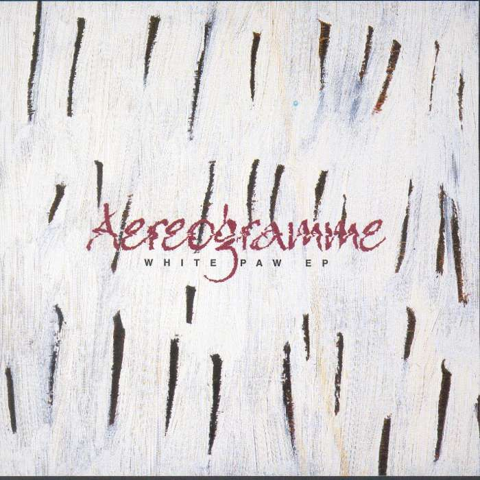 Aereogramme - White Paw - Digital Single (2001) - Aereogramme