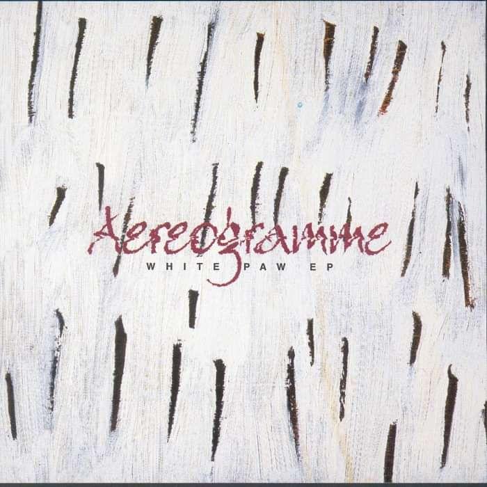 Aereogramme - White Paw - Digital Single (2001) - Aereogramme
