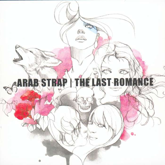 Arab Strap - The Last Romance - Digital Album (2005) - Arab Strap