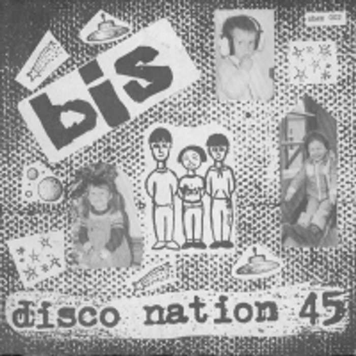 bis - Disco Nation 45 - Digital Single (1995) - Bis