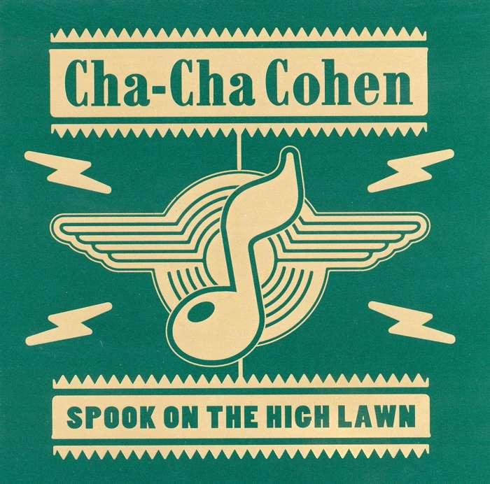 Cha Cha Cohen - Spook On The High Lawn - Digital EP (1997) - Cha Cha Cohen