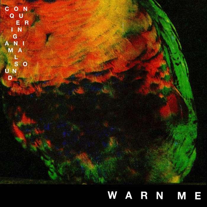 Conquering Animal Sound - Warn Me - Digital Single (2013) - Conquering Animal Sound
