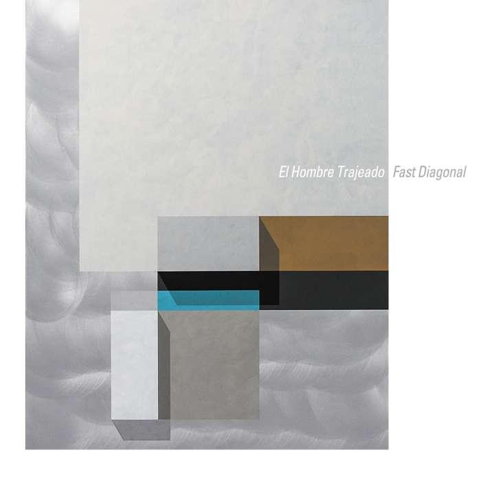 El Hombre Trajeado - Fast Diagonal - Vinyl Album (2016) - El Hombre Trajeado