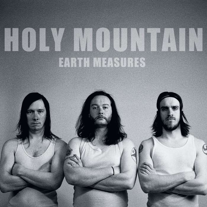 Holy Mountain - Earth Measures - Digital Album (2012) - Holy Mountain
