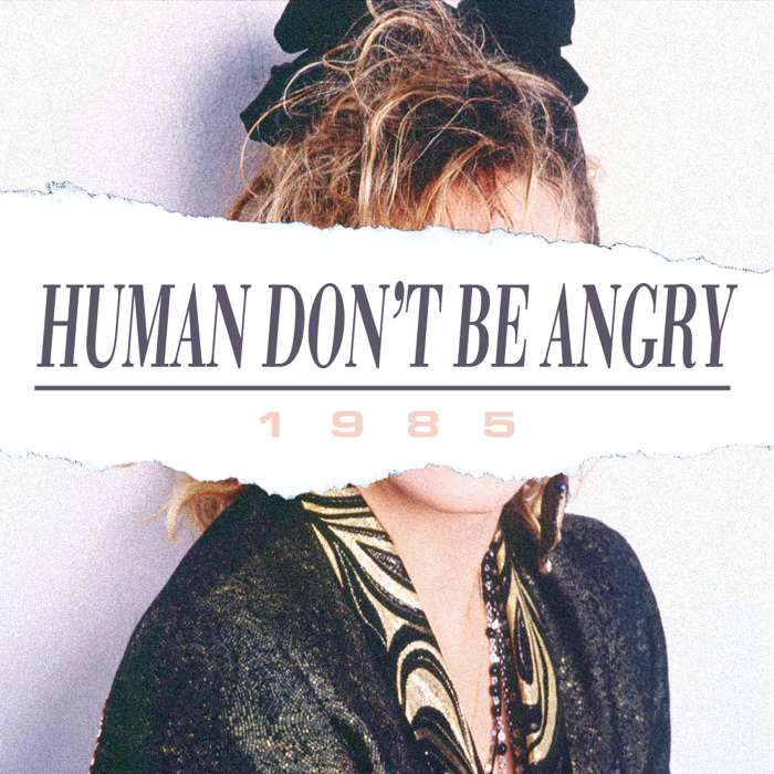 Human Don't Be Angry - 1985 - Digital Single (2012) - Human Don't Be Angry