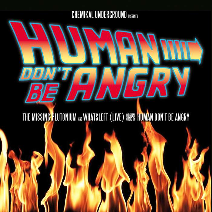 Human Don't Be Angry - The Missing Plutonium - Digital Single (2012) - Human Don't Be Angry