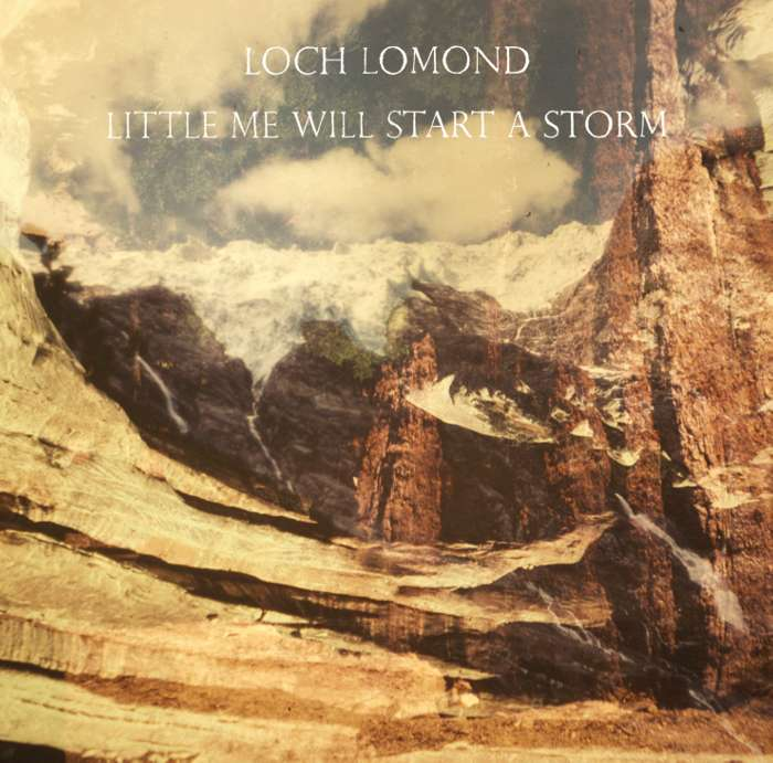 Loch Lomond - Little Me Will Start A Storm - CD Album (2011) - Loch Lomond