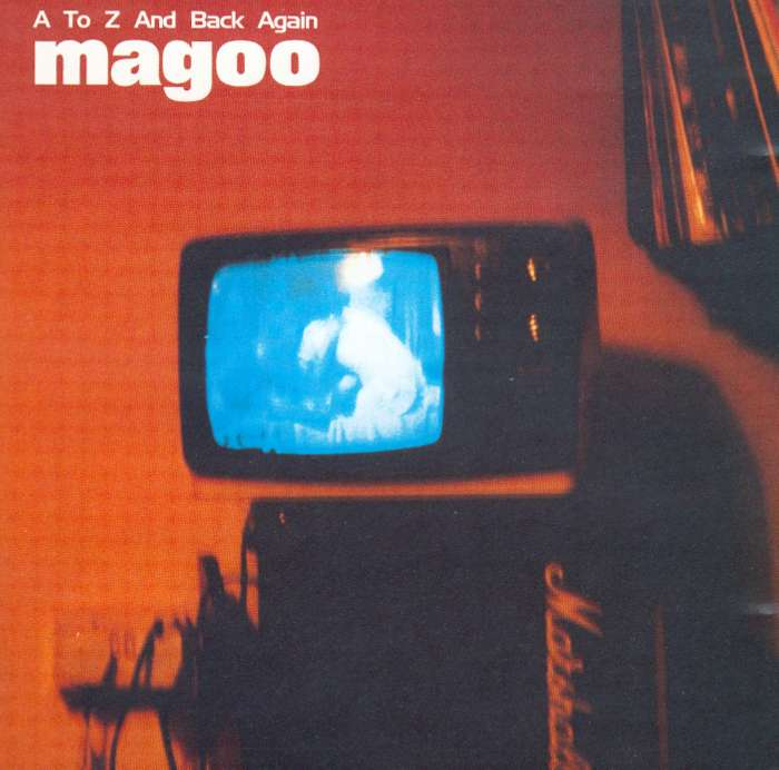 Magoo - A To Z And Back Again - Digital Single (1997) - Magoo