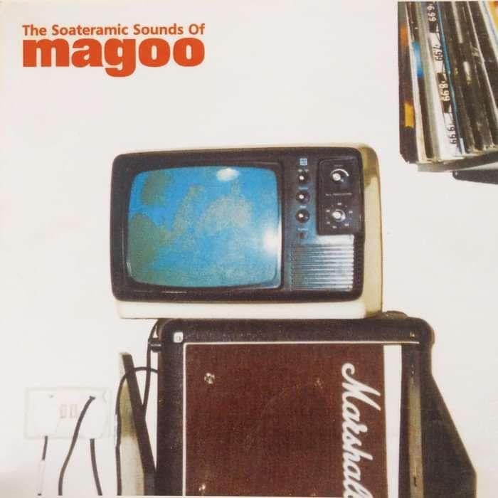 Magoo - The Soateramic Sounds Of Magoo - Digital Album (1997) - Magoo