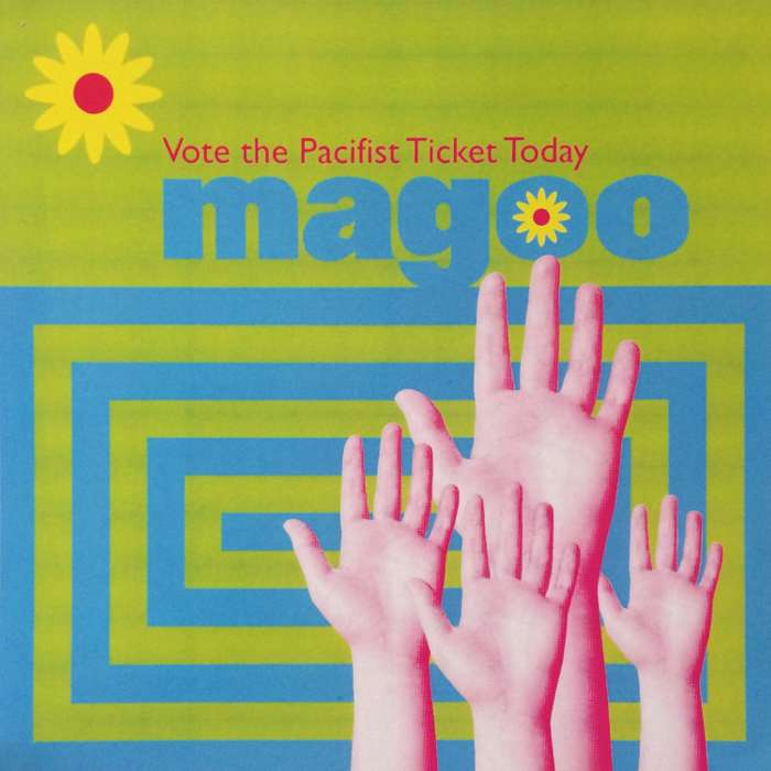 Magoo - Vote The Pacifist Ticket Today - Vinyl Album (1998) - Magoo