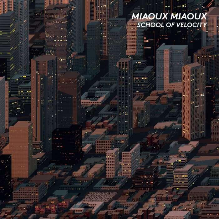 Miaoux Miaoux - School Velocity -  Vinyl Album  (2015) - Miaoux Miaoux