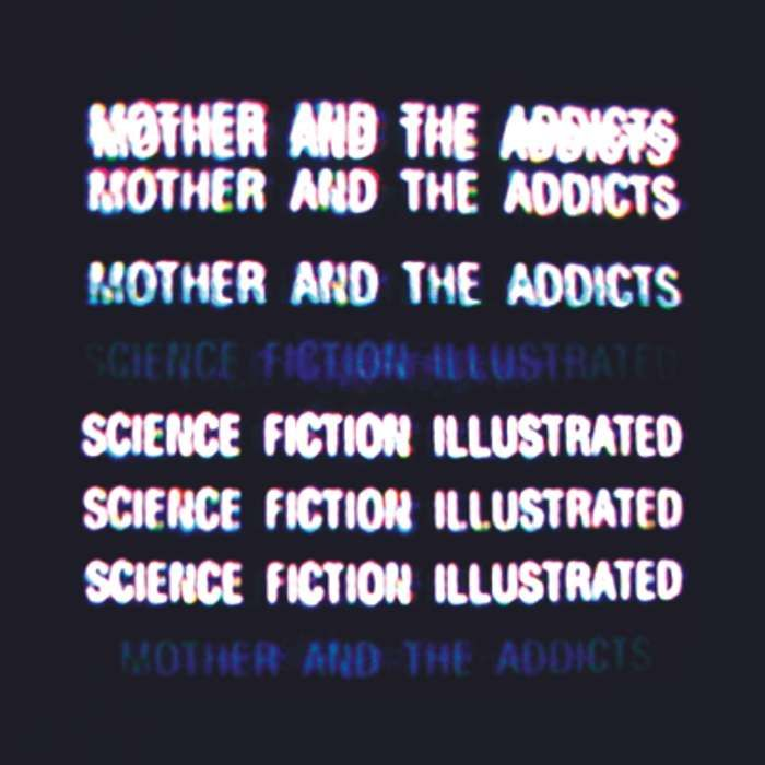 Mother And The Addicts - Science Fiction Illustrated - CD Album (2007) - Mother And The Addicts