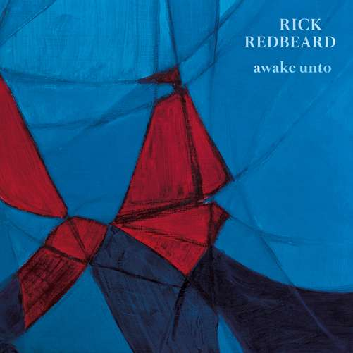 Rick Redbeard - Awake Unto - Digital Album (2016) - Rick Redbeard