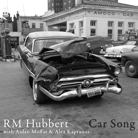 RM Hubbert - Car Song - Digital Single (2012) - RM Hubbert