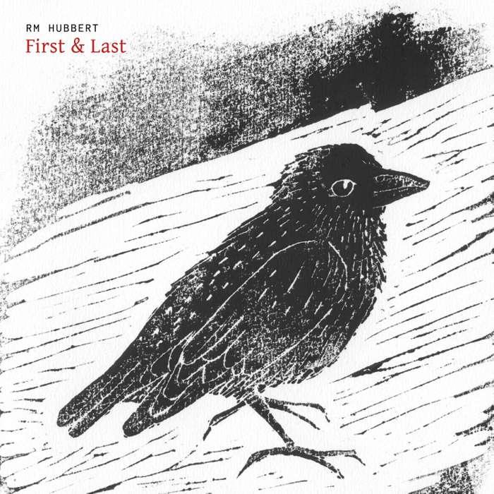 RM Hubbert - First & Last - CD Album (2010) - RM Hubbert