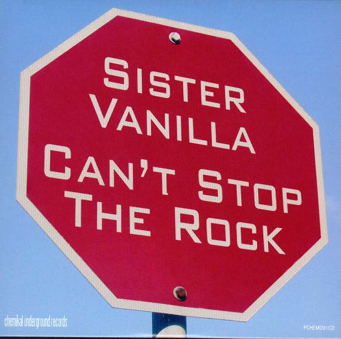 "Sister Vanilla - Can't Stop The Rock - 7"" Single (2007) - Sister Vanilla"