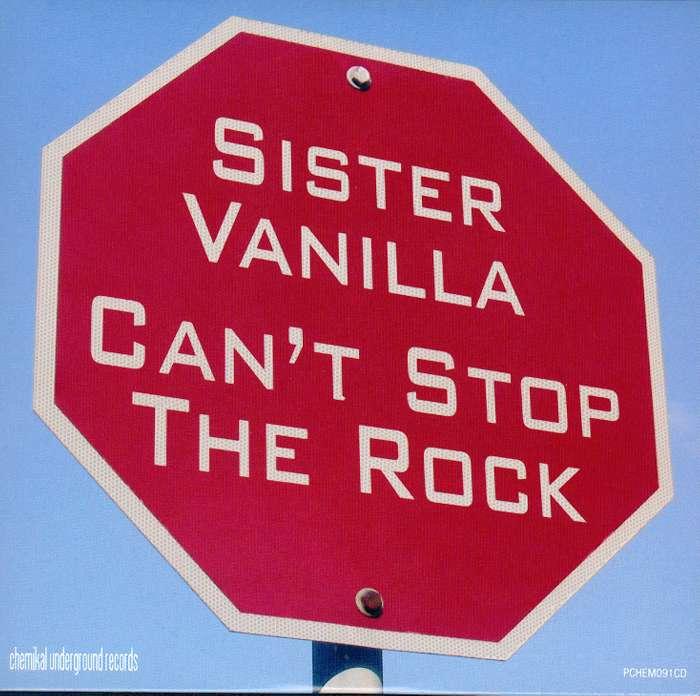 Sister Vanilla - Can't Stop The Rock - Digital Single (2007) - Sister Vanilla