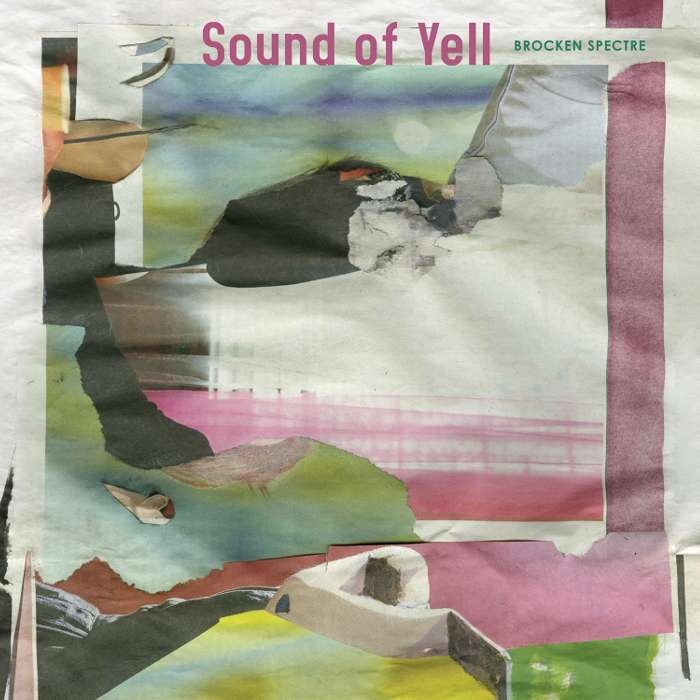 Sound Of Yell - Brocken Spectre - CD Album (2014) - Sound Of Yell
