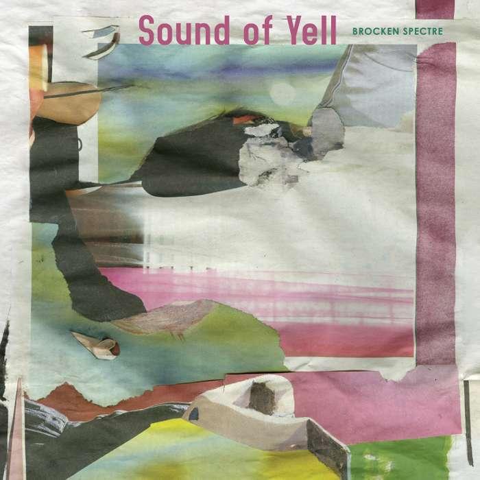 Sound Of Yell - Brocken Spectre - Digital Album (2014) - Sound Of Yell