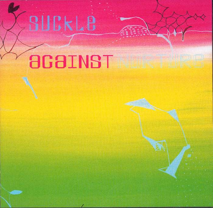 Suckle - Against Nurture - Vinyl Album (2000) - Suckle