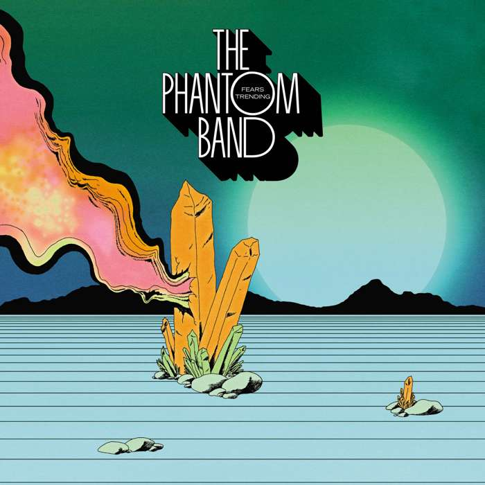 The Phantom Band - Fears Trending - CD Album (2015) - The Phantom Band