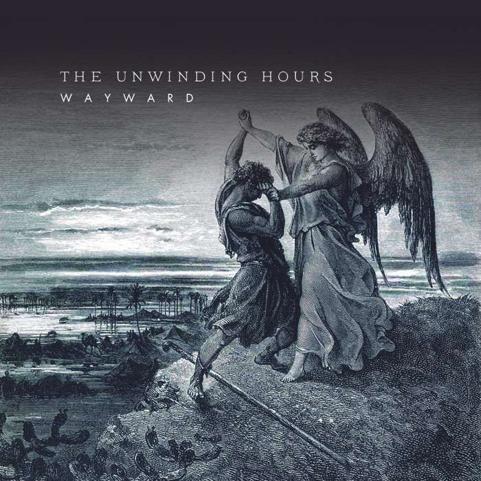 The Unwinding Hours - Wayward - Digital Single (2012) - The Unwinding Hours