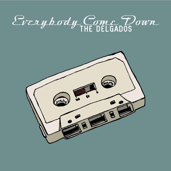 The Delgados - Everybody Come Down - Digital Single (2004) - The Delgados
