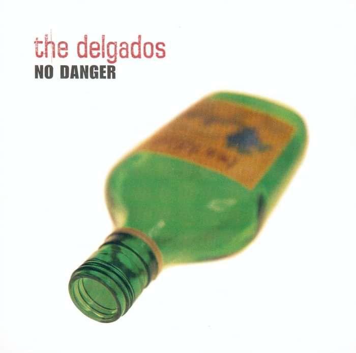 The Delgados - No Danger (Kid's Choir) - Digital Single (2000) - The Delgados
