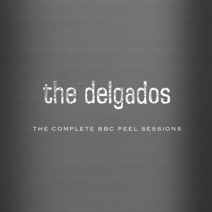 The Delgados - The Complete BBC Peel Sessions - CD (2006) - The Delgados