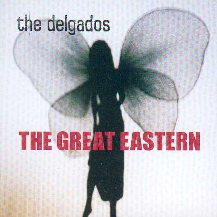 The Delgados - The Great Eastern - Digital Album (2000) - The Delgados