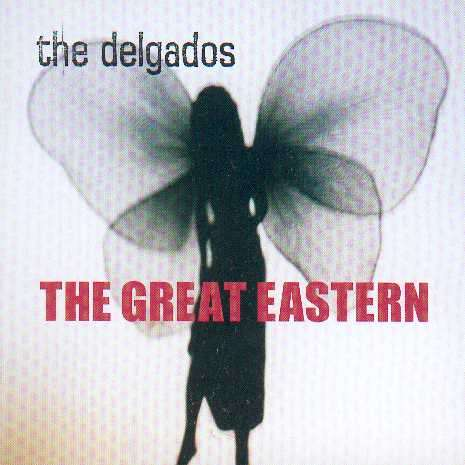 The Delgados - The Great Eastern - Vinyl Album Reissue (2015) - The Delgados