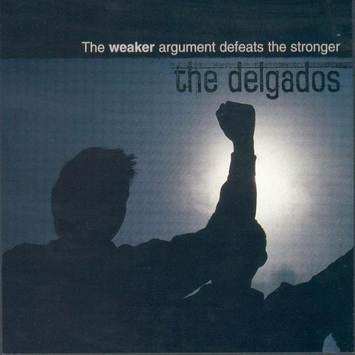 The Delgados - The Weaker Argument Defeats The Stronger - Digital Single (1998) - The Delgados