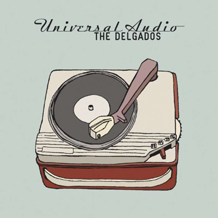 The Delgados - Universal Audio - Digital Album (2004) - The Delgados