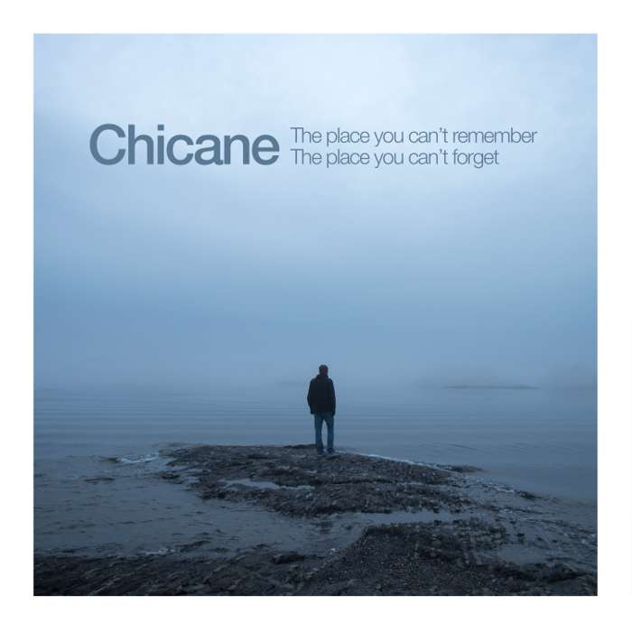 The Place You Can't Remember, The Place You Can't Forget (Digital Download) - Chicane