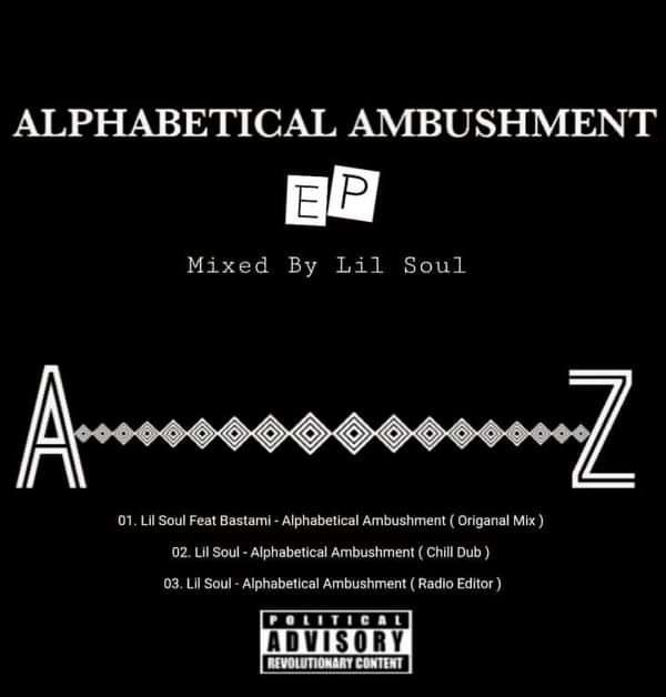 Alphabetical Ambushment EP - Lil Soul