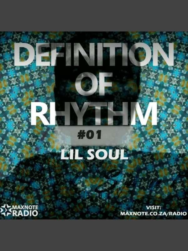 Definition Of Rhythm #01 - Mixed By Lil Soul - Lil Soul