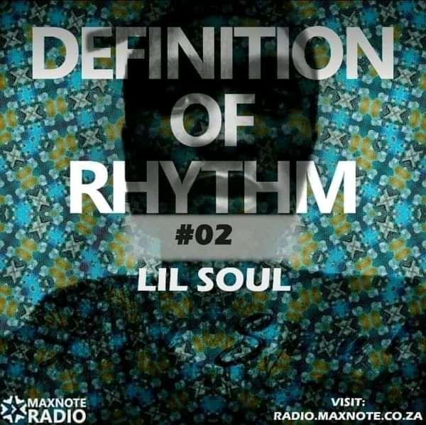 Definition Of Rhythm #02: Lil Soul - Lil Soul