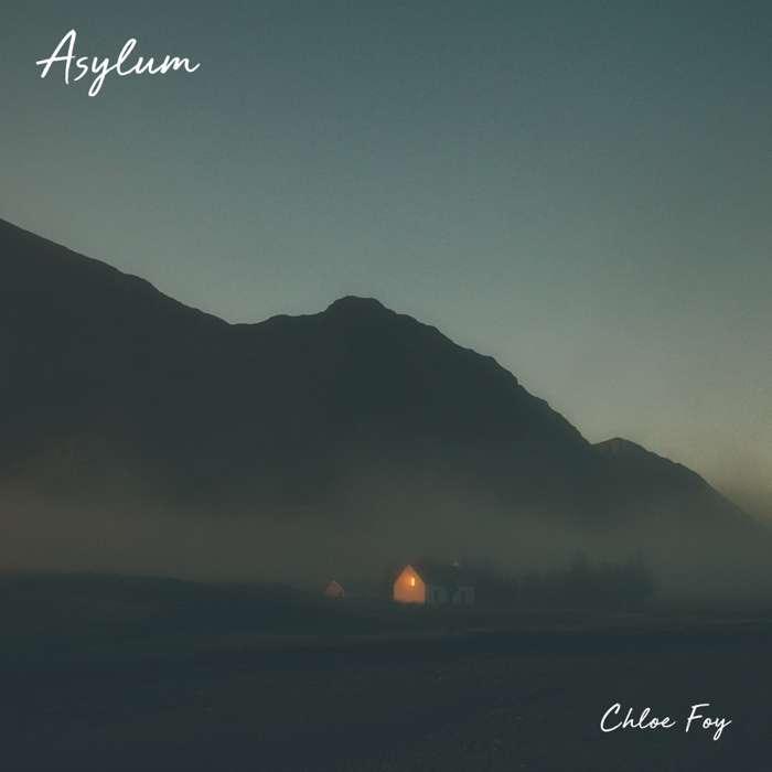 Asylum (Digital Download) - Chloe Foy